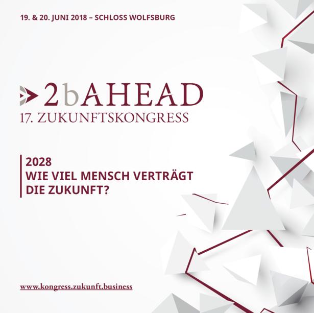 Programm 2b AHEAD Zukunftskongress 2018