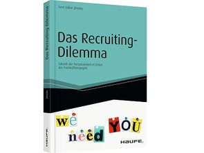 """Das Recruiting Dilemma"""