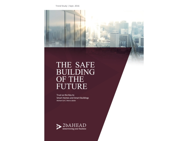 2b AHEAD Trend Study Safe Building of the Future