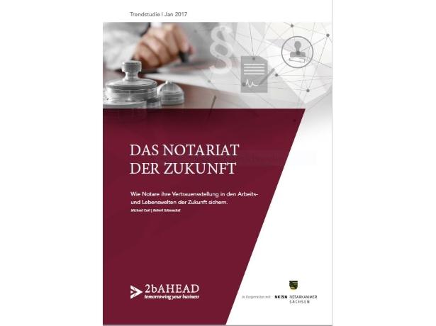 Das Notariat der Zukunft